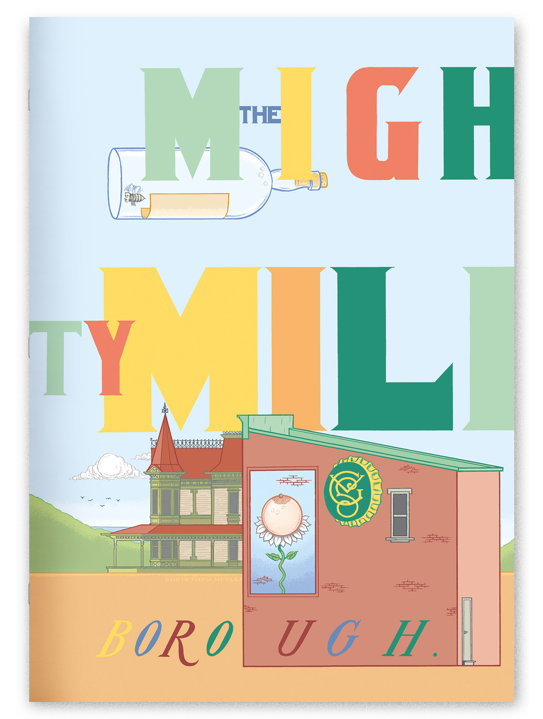 """The Mighty Millborough"" self-published in 2016, oversized."